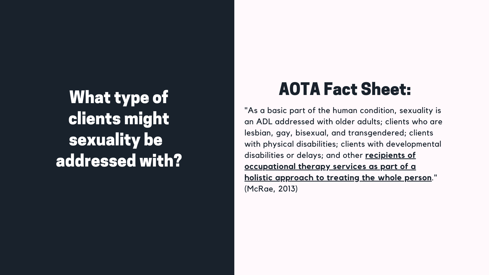 Presentation slide on what type of clients might sexuality be addressed with?
